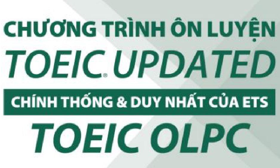 TOEIC OLPC - Luyện thi TOEIC Module 1